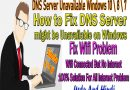 DNS Server Unavailable Windows 10 \ 8 \ 7   How to Fix DNS Server might be Unavailable on Windows